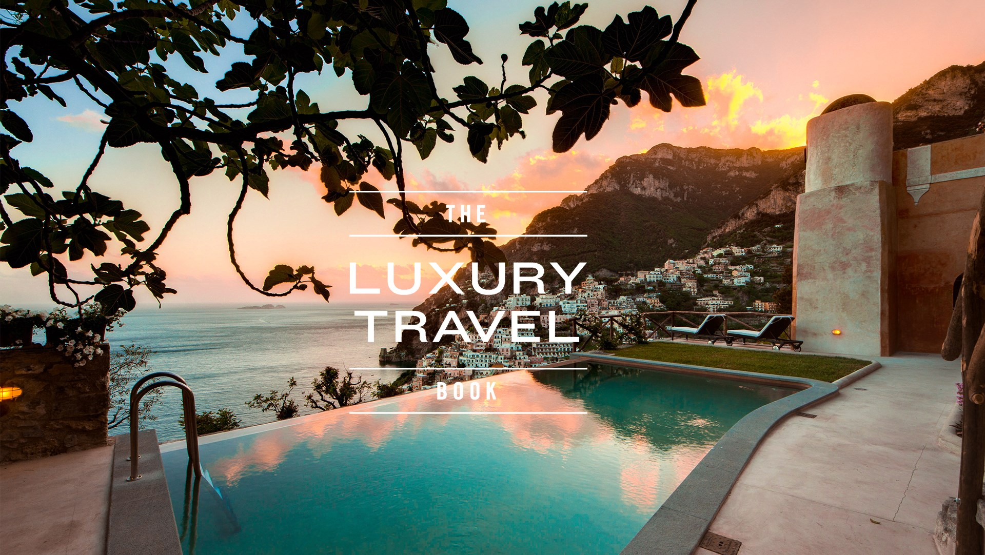 THE LUXURY TRAVEL BOOK | HOLIDAY PROPERTY MARKETING